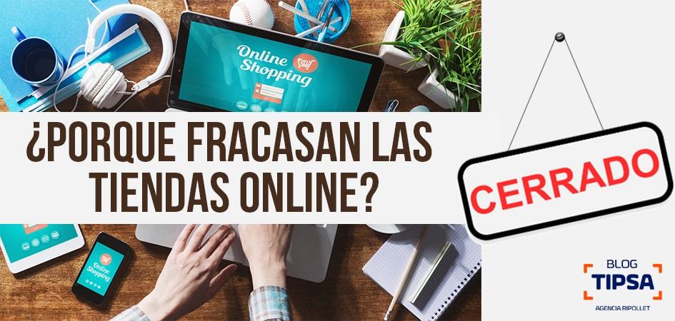 ¿Por qué fracasan las Tiendas Online?